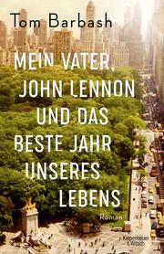 Mein Vater, John Lennon und das beste Jahr unseres Lebens - Cover