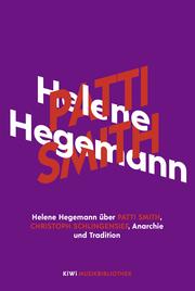Helene Hegemann über Patti Smith, Christoph Schlingensief, Anarchie und Tradition