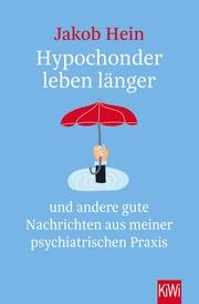 Hypochonder leben länger
