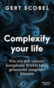 Complexify your life