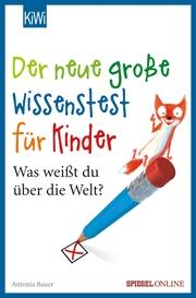Der neue große Wissenstest für Kinder