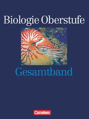 Biologie Oberstufe - Bisherige Ausgabe - Westliche Bundesländer