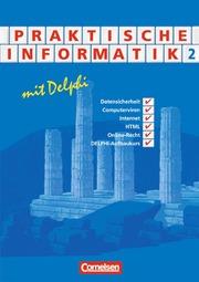 Praktische Informatik mit Delphi