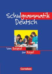 Schulgrammatik Deutsch - Vom Beispiel zur Regel