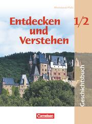 Entdecken und verstehen - Geschichtsbuch - Rheinland-Pfalz 2005