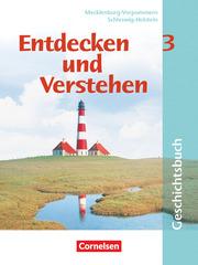 Entdecken und verstehen - Geschichtsbuch - Mecklenburg-Vorpommern und Schleswig-Holstein