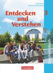 Entdecken und verstehen - Geschichtsbuch - Realschule Baden-Württemberg 2004