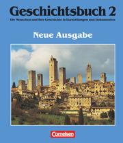 Geschichtsbuch - Die Menschen und ihre Geschichte in Darstellungen und Dokumenten - Allgemeine Ausgabe