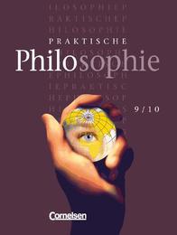Praktische Philosophie, Hs Rs Gsch Gy, 9/10, Schülerbuch
