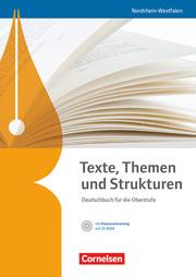 Texte, Themen und Strukturen - Deutschbuch für die Oberstufe - Nordrhein-Westfalen - Cover