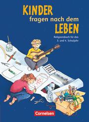 Kinder fragen nach dem Leben - Evangelische Religion - Ausgabe 2006
