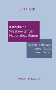 Katholische Wegbereiter des Nationalsozialismus
