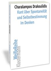 Kant über Spontaneität und Selbstbestimmung im Denken