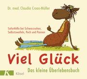 Viel Glück - Das kleine Überlebensbuch - Cover