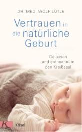 Vertrauen in die natürliche Geburt - Cover