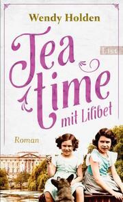Teatime mit Lilibet
