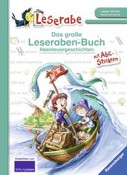 Das große Leseraben-Buch - Abenteuergeschichten