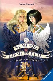 The School for Good and Evil - Ende gut, alles gut?