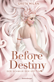 Der Schwur der Göttin - Before Destiny
