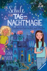 Die Schule für Tag- und Nachtmagie - Zauberunterricht auf Probe