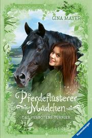 Pferdeflüsterer-Mädchen - Das verbotene Turnier