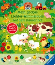 Mein großes Lichter-Wimmelbuch: Auf dem Bauernhof - Cover