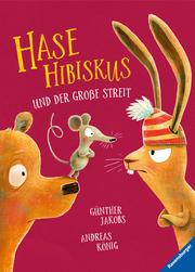 Hase Hibiskus und der große Streit - Cover