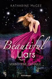 Beautiful Liars, Band 1: Verbotene Gefühle - Cover
