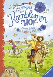 Wir Kinder vom Kornblumenhof, Band 3: Kühe im Galopp