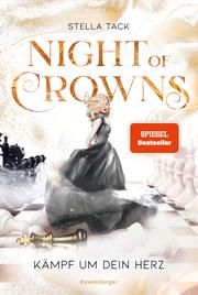 Night of Crowns - Kämpf um dein Herz