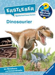 Wieso? Weshalb? Warum? Erstleser: Dinosaurier