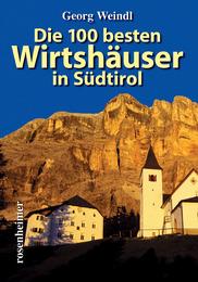 Die 100 besten Wirtshäuser in Südtirol