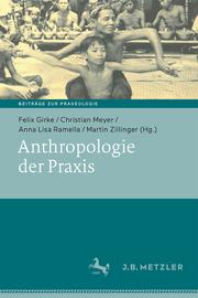 Anthropologie der Praxis