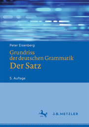 Grundriss der deutschen Grammatik - Der Satz