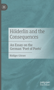 Hölderlin and the Consequences