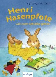 Henri Hasenpfote will nicht schlafen gehen