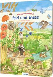 Mein erstes Wimmelbuch: Feld und Wiese