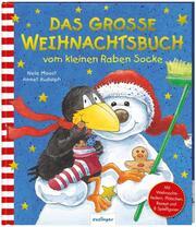 Das große Weihnachtsbuch vom kleinen Raben Socke
