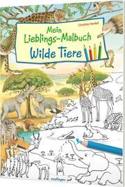 Mein Lieblings-Malbuch - Wilde Tiere