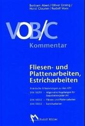 VOB/C Kommentar: Fliesen- und Plattenarbeiten, Estricharbeiten