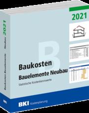 BKI Baukosten Bauelemente Neubau 2021 (Teil 2)