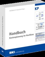 BKI Handbuch Kostenplanung im Hochbau