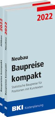 BKI Baupreise kompakt 2022 - Neubau + Altbau
