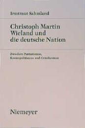 Christoph Martin Wieland und die deutsche Nation