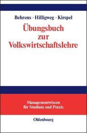 Übungsbuch zur Volkswirtschaftslehre