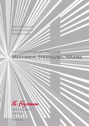 Mechanik, Strahlung, Wärme