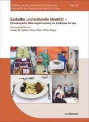 Esskultur und kulturelle Identität