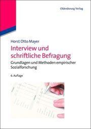 Interview und schriftliche Befragung