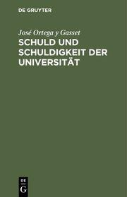 Schuld und Schuldigkeit der Universität