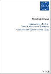 Figuren des 'Selbst' in der Literatur der Moderne